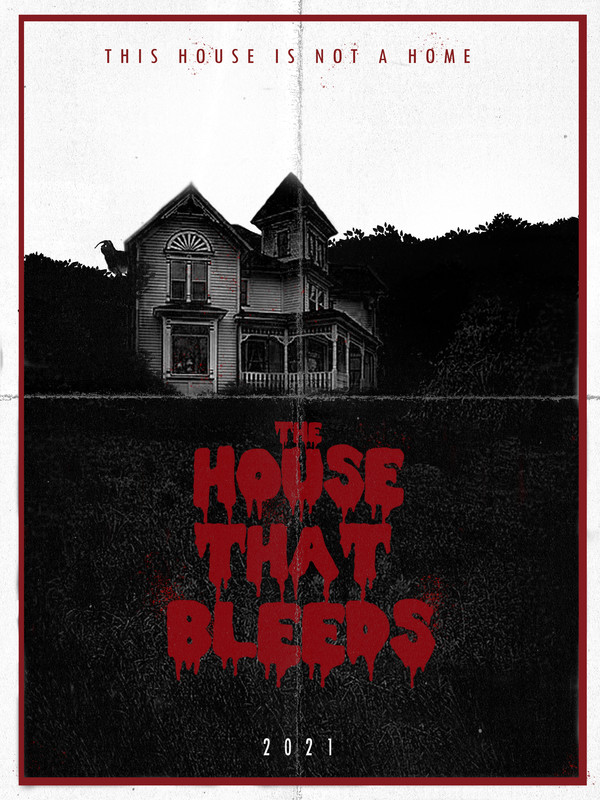 THE HOUSE THAT BLEEDS